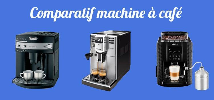 comparatif machine a cafe